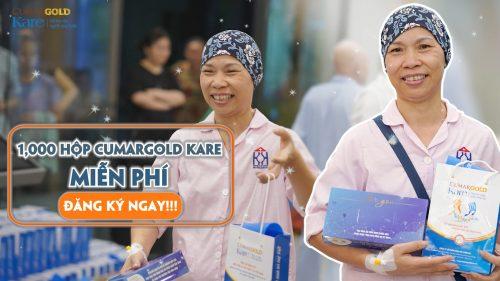 Tặng 1000 sản phẩm hỗ trợ điều trị ung bướu – CumarGold Kare đồng hành cùng bệnh nhân ung thư